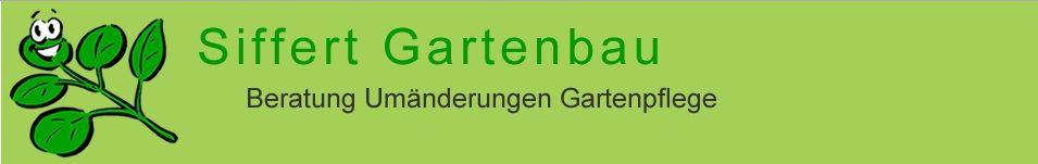 Siffert - Gartenbau - Gartenpflege - Gärtner